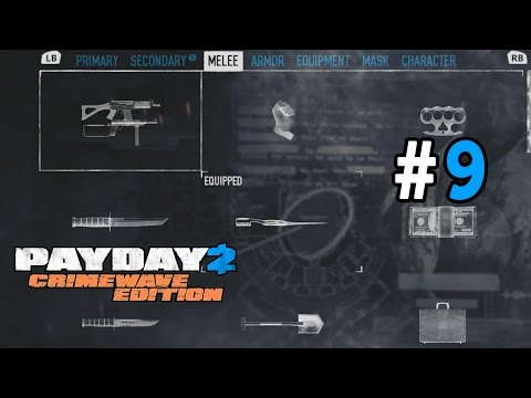 Payday 2: Crimewave Edition Walkthrough Part 9 - All Weapons, Equipment And More!