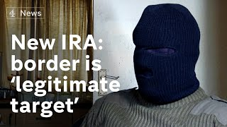 New IRA says border infrastructure would be 'legitimate target for attack'