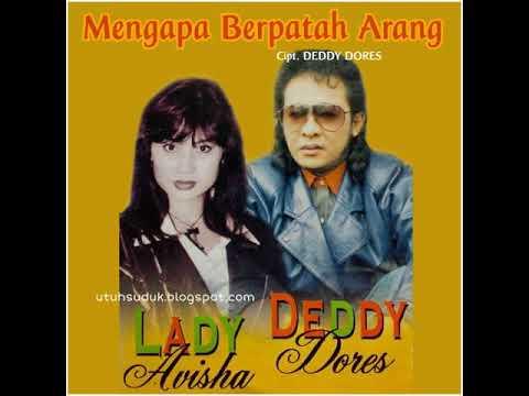 Lady Avisha & Deddy Dores - Mengapa Berpatah Arang (1999)