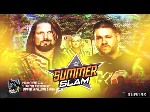 WWE Summerslam 2017 AJ Styles vs Kevin Owens Promo Song -