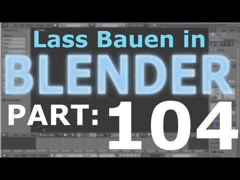 Lass´ Bauen in Blender #104 [Deutsch HD] Bahnhofsgeschichten