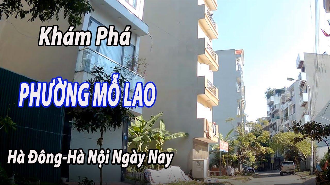 Khám Phá Phường Mỗ Lao Quận Hà Đông Hà Nội Ngày Nay/Du lịch việt nam vietnam travel