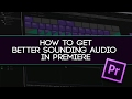 How To Get Better Sounding Audio In Premiere! - Use Audition Effects In Premiere!
