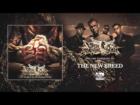 Upon A Burning Body - The New Breed