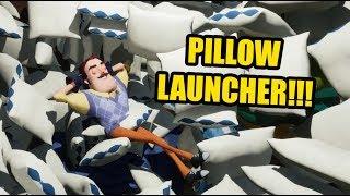 HELLO NEIGHBOR PILLOW LAUNCHER!!!