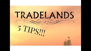 5 tips for Roblox Tradelands