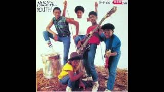 Musical Youth, The Youth of Today. (Reggae)