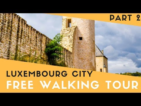 Luxembourg City Free Walking Tour Part 2