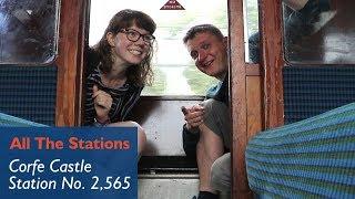 Station 2,565 - Corfe Castle