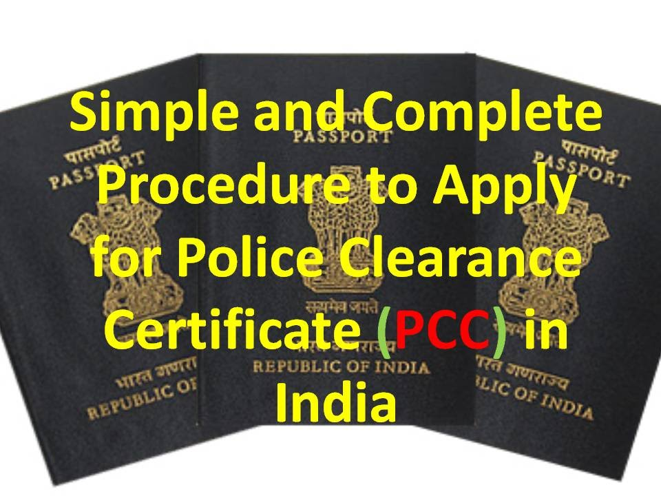 Procedure To Apply For Police Clearance Certificate Pcc In India