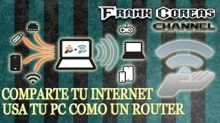 Como Compartir internet WIFI desde tu Pc, via modem USB o Moden coneccion local Sin Router
