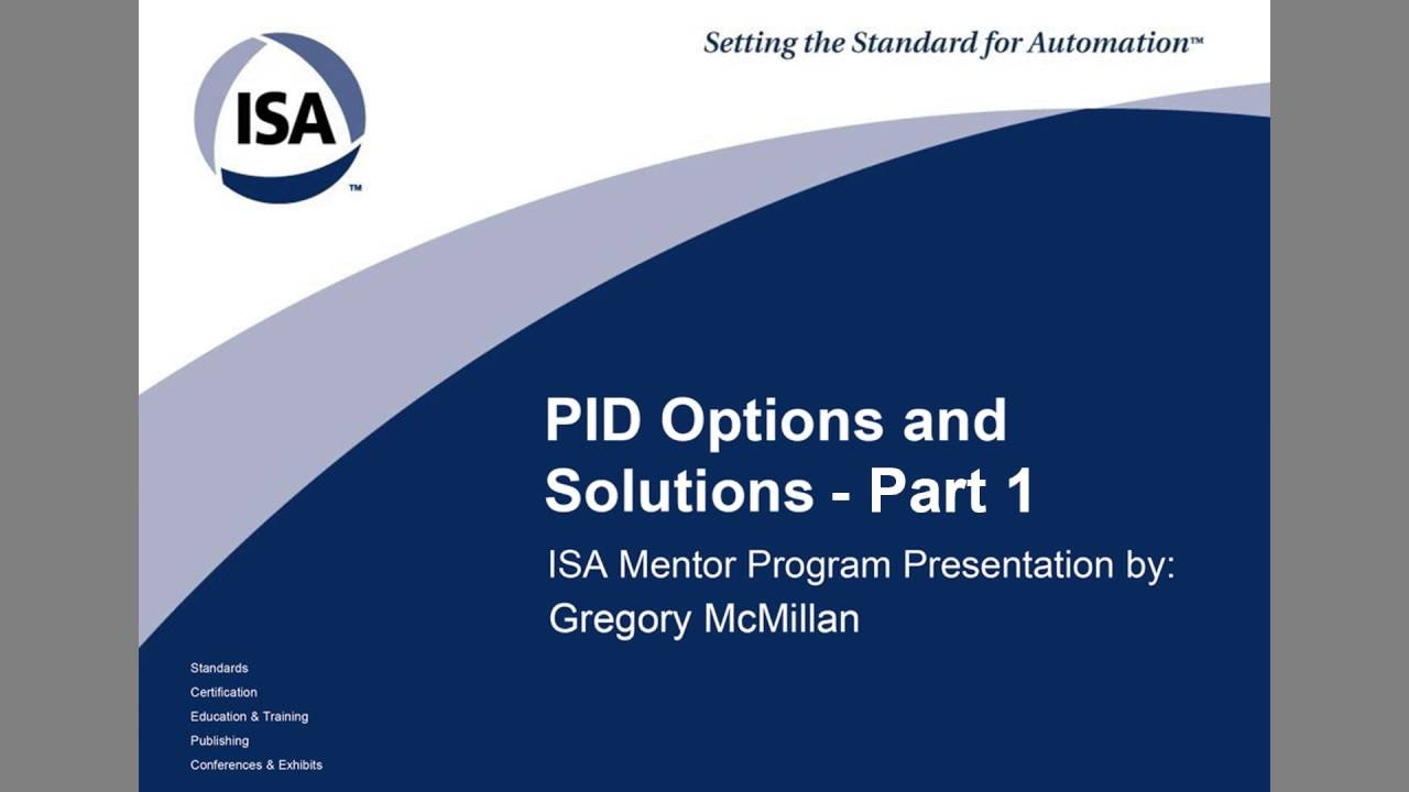 Pid Options And Solutions Part1 Isa Mentor Program Youtube