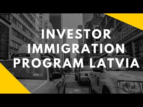 INVESTOR IMMIGRATION PROGRAM LATVIA