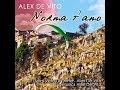 Norma t'amo -Testo Vera Di Prima-Alex De Vito  Musica Alex De Vito