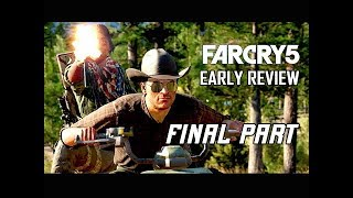 Far Cry 5 Early Walkthrough Part 4 - Final Review (PS4 Pro Gameplay Commentary)