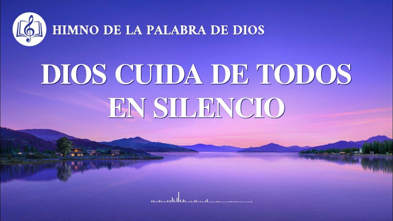 Himno cristiano   Dios cuida de todos en silencio