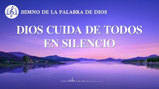 Himno cristiano | Dios cuida de todos en silencio
