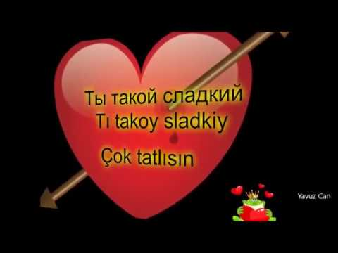 Rusça Türkçe En Güzel Aşk Ve Iltifat Sözleri 2 Bölüm Youtube