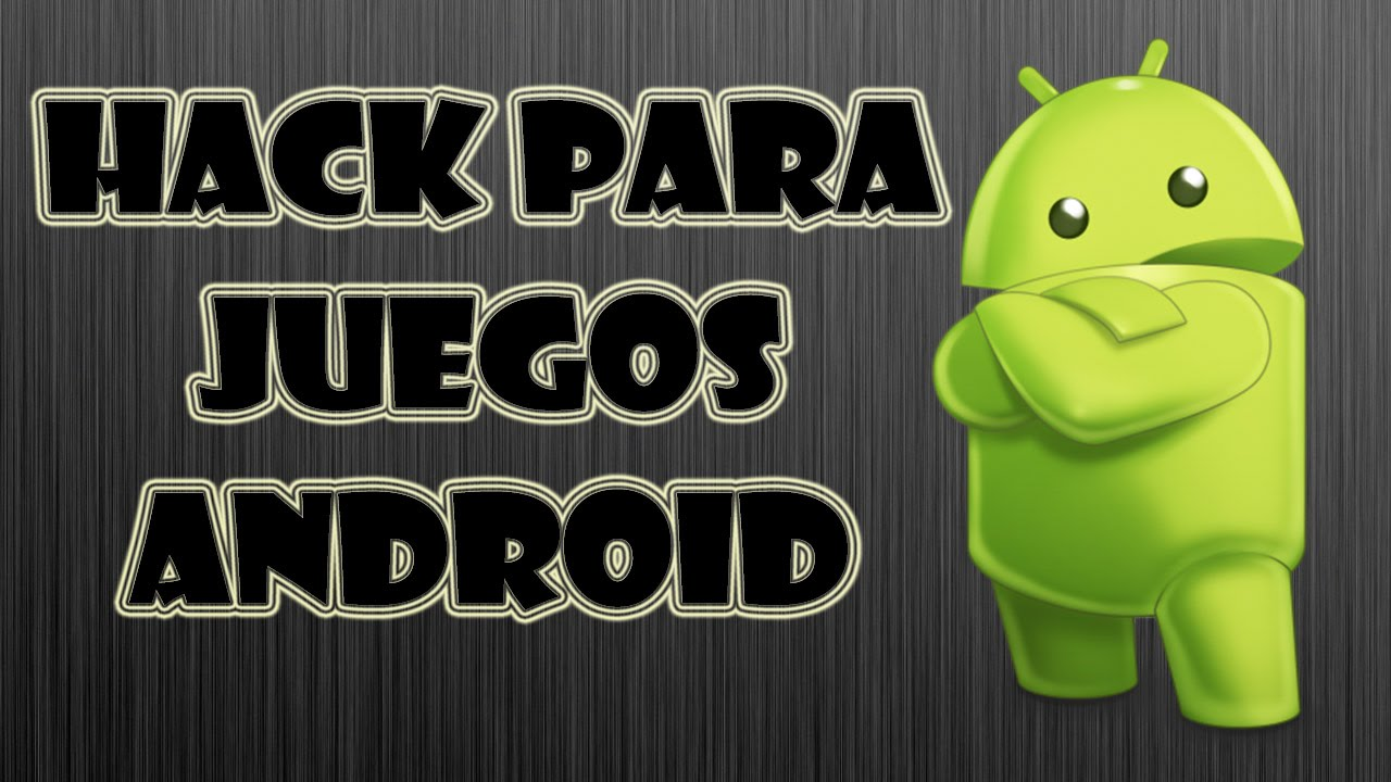 Hack Para Juegos Android Apk Con Root Youtube