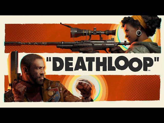 Deathloop (видео)