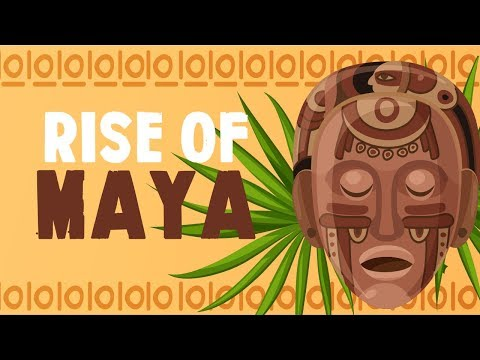 Rise Of The Maya