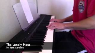 The Lonely Hour by Sam Smith (Piano Cover)