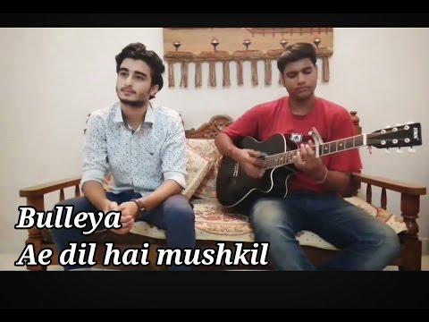 Ae dil hai mushkil (Tittle song) | Bulleya...