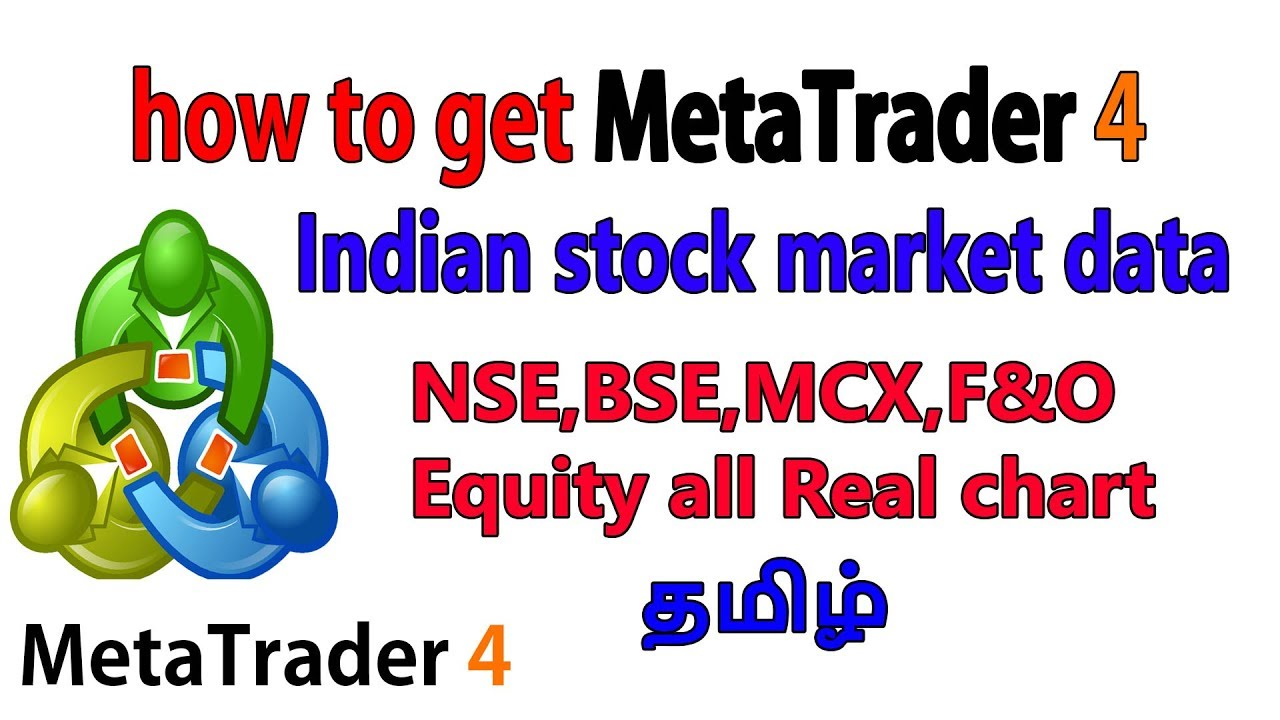 how to add indian stock market data in mt4 | mt4 tamil | mt4 indian chart  tamil | mt4 nse bse chart