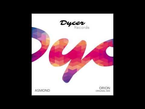 Asmond - Orion (Original Mix)