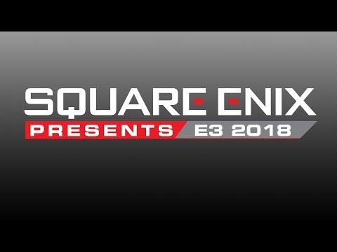 Square Enix Presents E3 2018 - Day 3