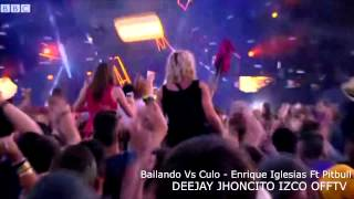 Bailando Vs Culo - Enrique Iglesias Ft Pitbull - [Privado] 2014 [ Deejay Jhoncito Izco]