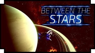 Between the Stars - (Starship Simulation & Management Game)