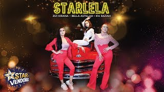Starlela - Ifa Raziah, Zizi Kirana & Bella Astillah (Official Music Video)