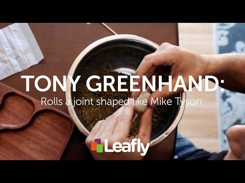 Watch Tony Greenhand Roll a Joint Shaped Like Mike Tyson