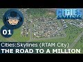 ROAD TO A MILLION - Cities Skylines: Ep.