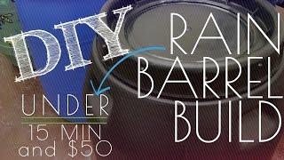 Diy Rain Barrel Build
