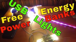 FREE ENERGY - USB LED Light for your Flat or Camping via Powerbanks - Showing USB LED Lamps