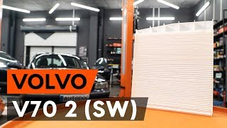 Comment changer Filtre climatisation VOLVO V70 II (SW) - video gratuit en ligne