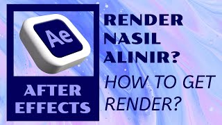 After Effects Render'lama - video kaydetme (After Effects Rendering -Video recording)