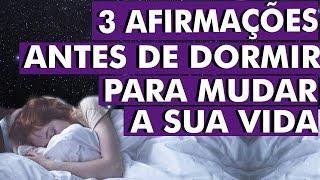 Afirme essas frases antes de dormir e mude sua vida entre 7 e 14 dias