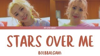 "Download BOLBBALGAN4 (볼빨간사춘기) - ""STARS OVER ME"" (별 보러 갈래?) Color Coded Lyrics (Han/Rom/Eng) Mp3"