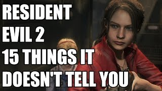 Resident Evil 2 - 15 Things It Doesn't Tell You