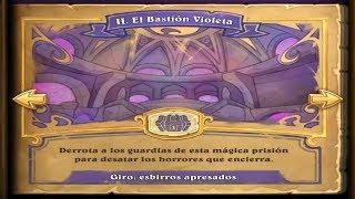 Hearthstone - Golpe en Dalaran #2 El Bastión Violeta
