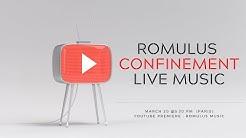 Romulus - Confinement (Live 2020)