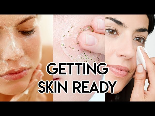 Getting Skin Ready