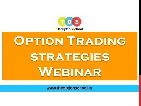 Option Trading Strategies Webinar by THE OPTION SCHOOL