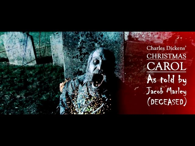 A Christmas Carol - As told by Jacob Marley (deceased) - Trailer