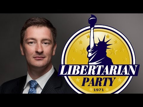 Nicholas Sarwark on The Future of the Libertarian Party