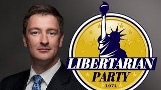 Nicholas Sarwark on The Future of the Libertarian Party