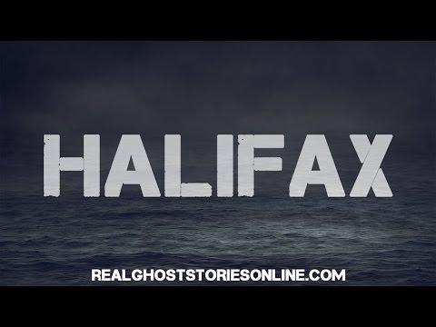 Halifax | Ghost Stories, Paranormal, Supernatural, Hauntings, Horror